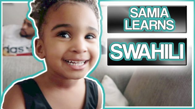 SAMIA LEARNS SWAHILI - LaToyasLife