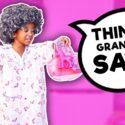 THINGS MY TRINI GRANDMA SAYS ? 10